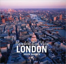 Hawkes' Eye View: London