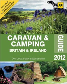 Caravan & Camping Britain & Ireland Guide 2012
