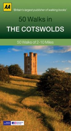 50 Walks in the Cotswolds: 50 Walks of 2-10 Miles