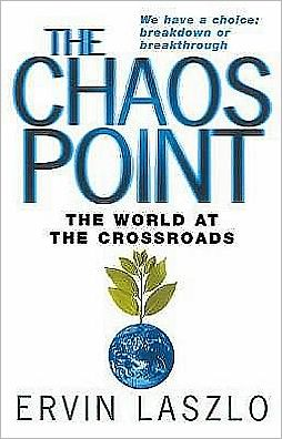 The Chaos Point : The World at the Crossroads