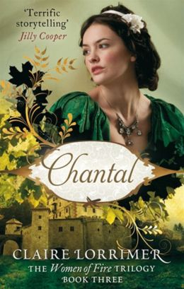Chantal: The Women of Fire Trilogy: Book Three