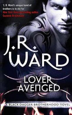 Lover Avenged. J.R. Ward