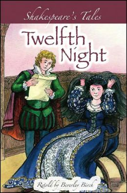 Twelfth Night (Shakespeare's Tales Series)