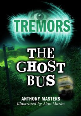 The Ghost Bus: Tremors
