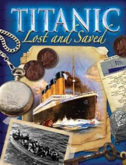 Titanic Lost and Saved. Brian Moses