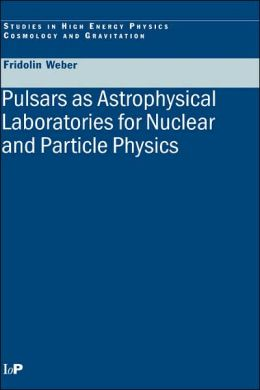 Pulsars as Astrophysical Laboratories for Nuclear and Particle Physics