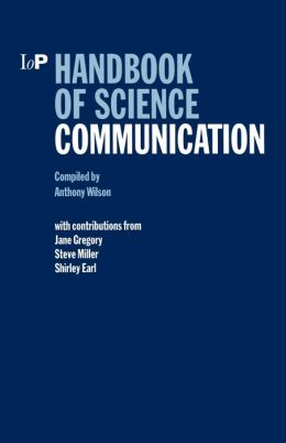 Handbook Of Science Communication