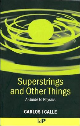 Superstrings and Other Things