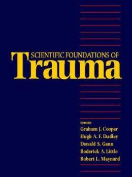 Scientific Foundations of Trauma