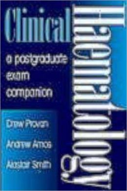 Clinical Haematology: A Postgraduate Exam Companion