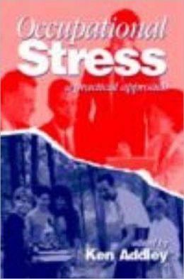 Occupational Stress: A Practical Approach