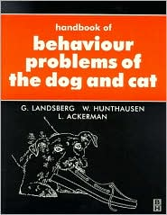 Handbook of Behavioural Problems of the Dog and Cat