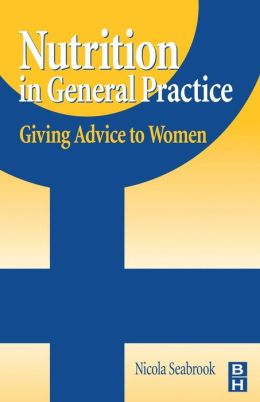 Nutrition in General Practice: Giving advice to women