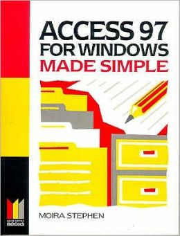Access 97 for Windows Made Simple