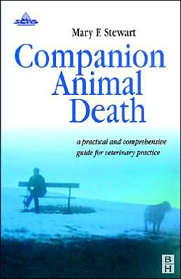 Companion Animal Death: A Comprehensive Guide for Veterinary Practice