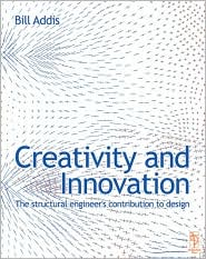 Creativity and Innovation: The Structural Engineer's Contribution to Design