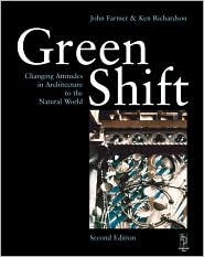 Green Shift: Changing Attitudes in Architecture to the Natural World