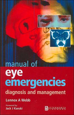 Manual of Eye Emergencies: Diagnosis and Management