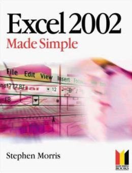 Excel 2002 Made Simple