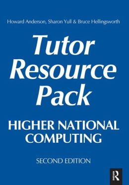 Tutor Resource Pack: Higher National Computing, Second Edition