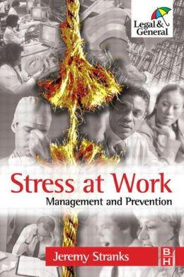 Stress at Work: Management and Prevention