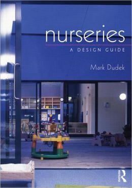 Nurseries: A Design Guide