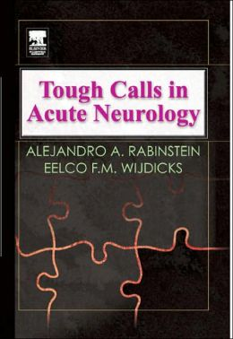 Tough Calls in Acute Neurology