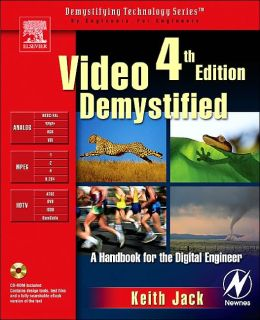 Video Demystified (Demystifying Technology Series)