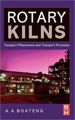 Rotary Kilns: Transport Phenomena and Transport Processes