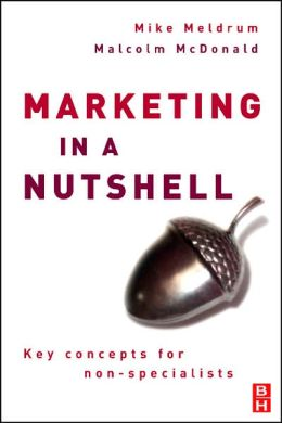 Marketing in a Nutshell: Key concepts for non-specialists