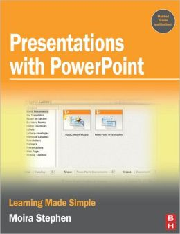 Presentations with PowerPoint: Learning Made Simple