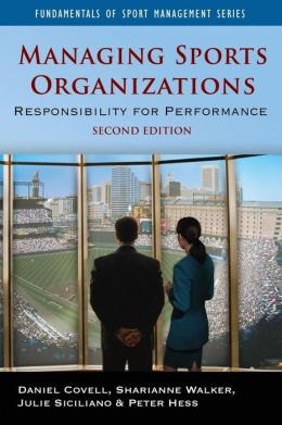 Managing Sports Organizations: Responsibility for Performance