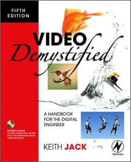 Video Demystified: A Handbook for the Digital Engineer