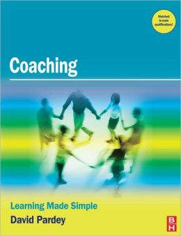 Coaching: Learning Made Simple