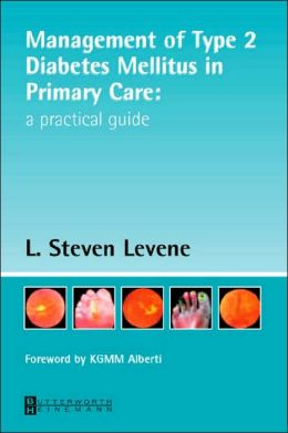 Managing Type 2 Mellitus in Primary Care: A Practical Guide