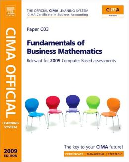 CIMA Official Learning System Fundamentals of Business Maths