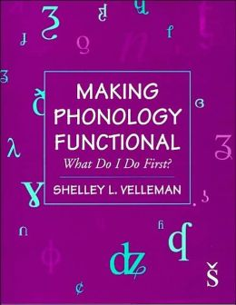 Making Phonology Functional: What Do I Do First?