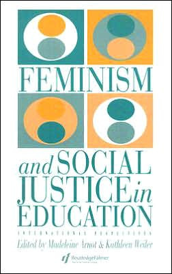 Feminism and Social Justice in Education: International Perspectives
