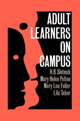 Adult Learners On Campus