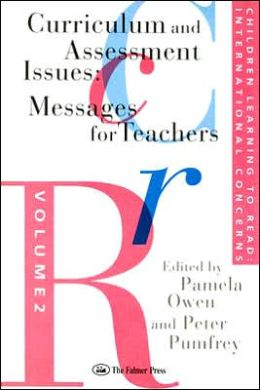 Children Learning to Read: International Concerns Volume 2: Curriculum and Assesment Issues: Messages for Teachers