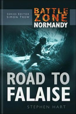 Road to Falaise ( Battle Zone Normandy Series)