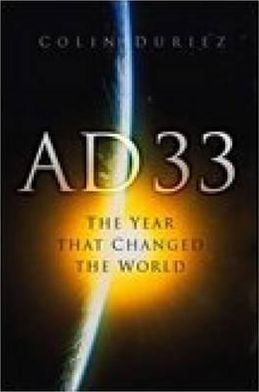 Ad 33 the Year That Changed the World