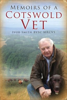 Memoirs of a Cotswold Vet