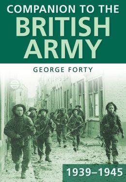 Companion to the British Army 1939-1945