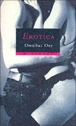 Erotica Omnibus One