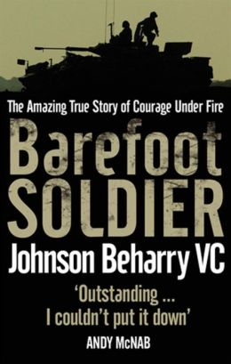 Barefoot Soldier : A Story of Extreme Valour