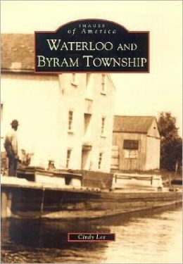 Waterloo and Byram Township (Images of America Series)