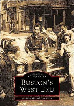 Boston's West End (Images of America Series)