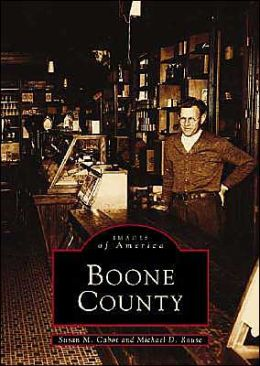 Boone County (Images of America Series)