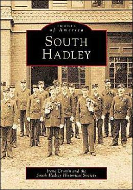 South Hadley (Images of America Series)